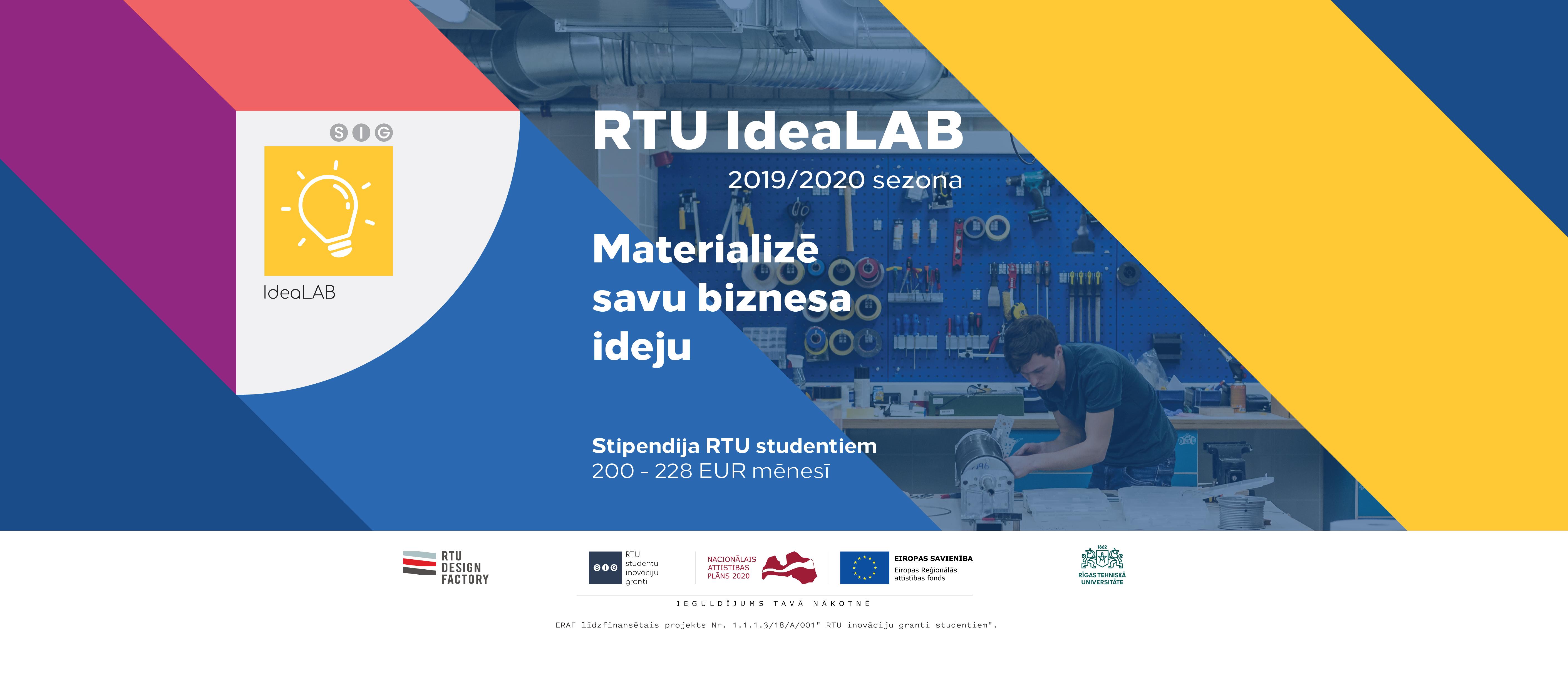 Pirmsinkubators, inkubators, RTU Studentu inovācijas grants, idealab, uzņēmējdarbība, biznes, studenti