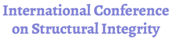 International Conference on Structural Integrity_